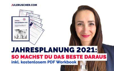 Jahresplanung 2021: So machst du das beste daraus